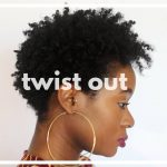 4C TWA TWIST OUT TUTORIAL | TAPERED CUT