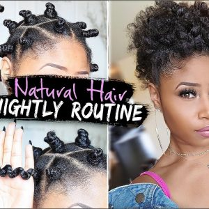 Natural Hair ➟ NIGHT TIME ROUTINE for GROWING, HEALTHY Hair! (easy + affordable) [Video]