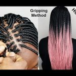 Tips and Tricks For Gripping The Roots – Try This Method To Learn How To Braid