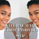 TUTORIAL | Winter Protective Style for NATURAL HAIR and TRANSITIONING HAIR [Video]