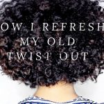 How To Refresh An Old Twist Out [Video]