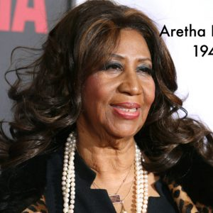 6 Reasons Aretha Franklin Will Be Immortalized in Our Hearts