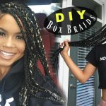 How To – Easy DIY Box Braids Protective Style [Video]