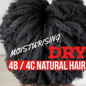 How To Moisturise Dry 4B / 4C Natural Hair (The LCO Method) [Video]
