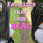 Easy Realistic Faux Locs [Video]
