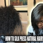 How To Silk Press Natural Hair – Secrets That Pros Don't Tell You! [Video]