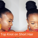How To | Top Knot High Bun on Short Hair