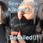 Detailed: How To Do A Traditional/Basic Sew-In Like A Pro [Video]