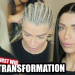 Client Series: Her First Wig Ever – Extreme Transformation [Video]