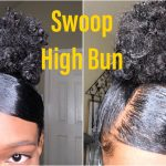 High Swoop Sleek Bun Tutorial – Natural Hair [Video]