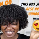 Best Wash N Go Combo For Type 4 Hair – Natural Hair [Video]