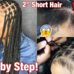 """How To Do Knotless Box Braids On 1"""" Short Hair! [Video]"""