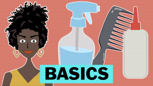 Back To Basics - 7 Tools You Need to Start Your Hair Journey